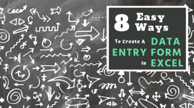 8 Easy Ways To Create A Data Entry Form In Excel