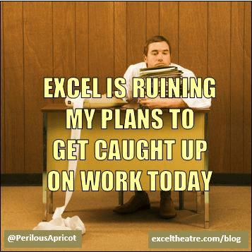 Excel Jokes Ruining Plans